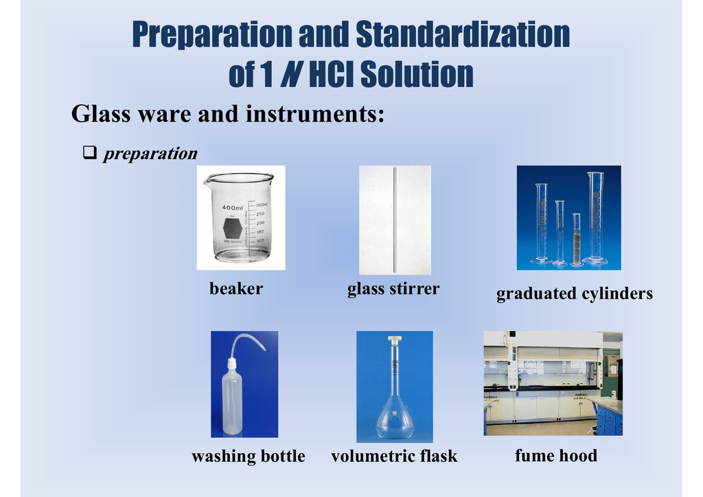 Preparation and Standardization of 1N HCl Solution