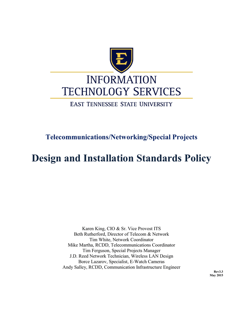 hight resolution of telecommunications networking special projects design and installation standards policy karen king cio sr vice provost its beth rutherford