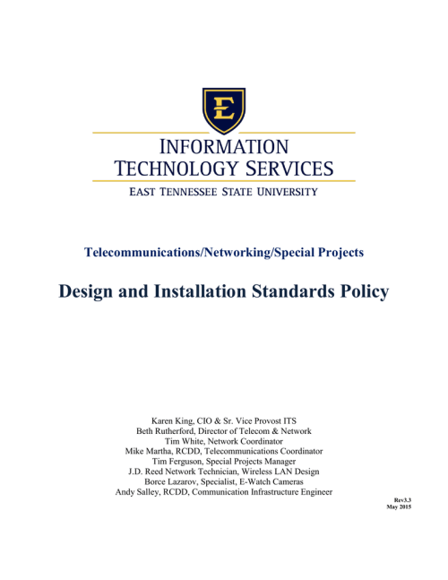 small resolution of telecommunications networking special projects design and installation standards policy karen king cio sr vice provost its beth rutherford