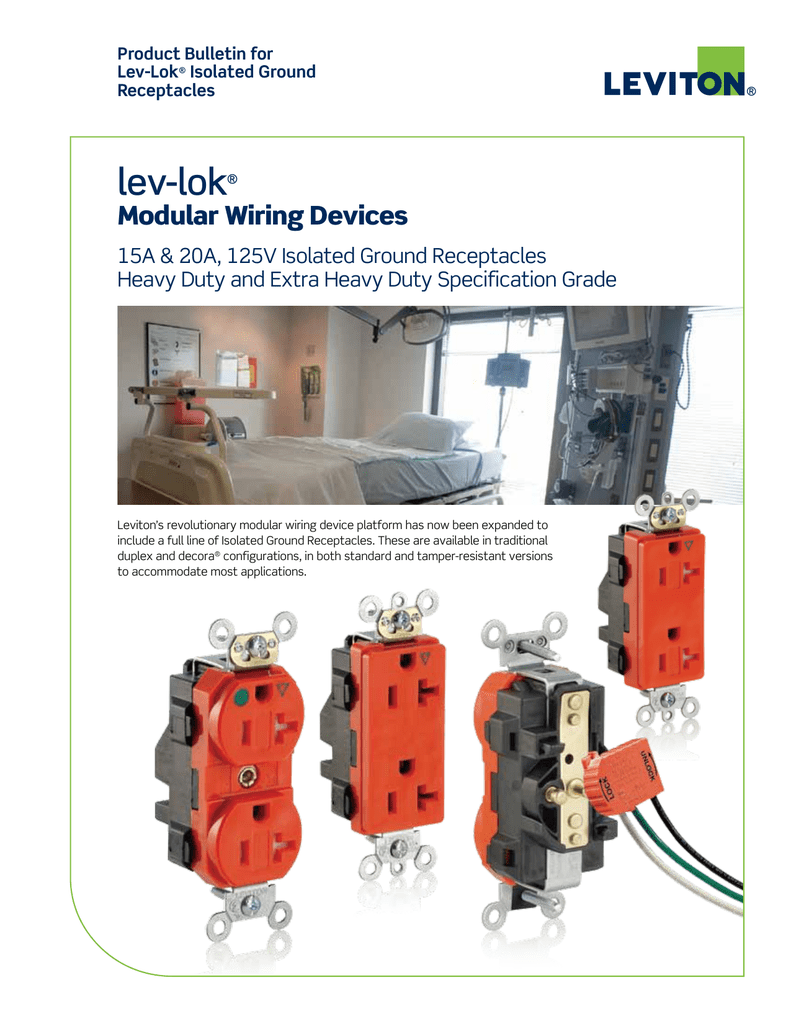 hight resolution of product bulletin for lev lok isolated ground receptacles lev lok modular wiring devices 15a 20a 125v isolated ground receptacles heavy duty and extra