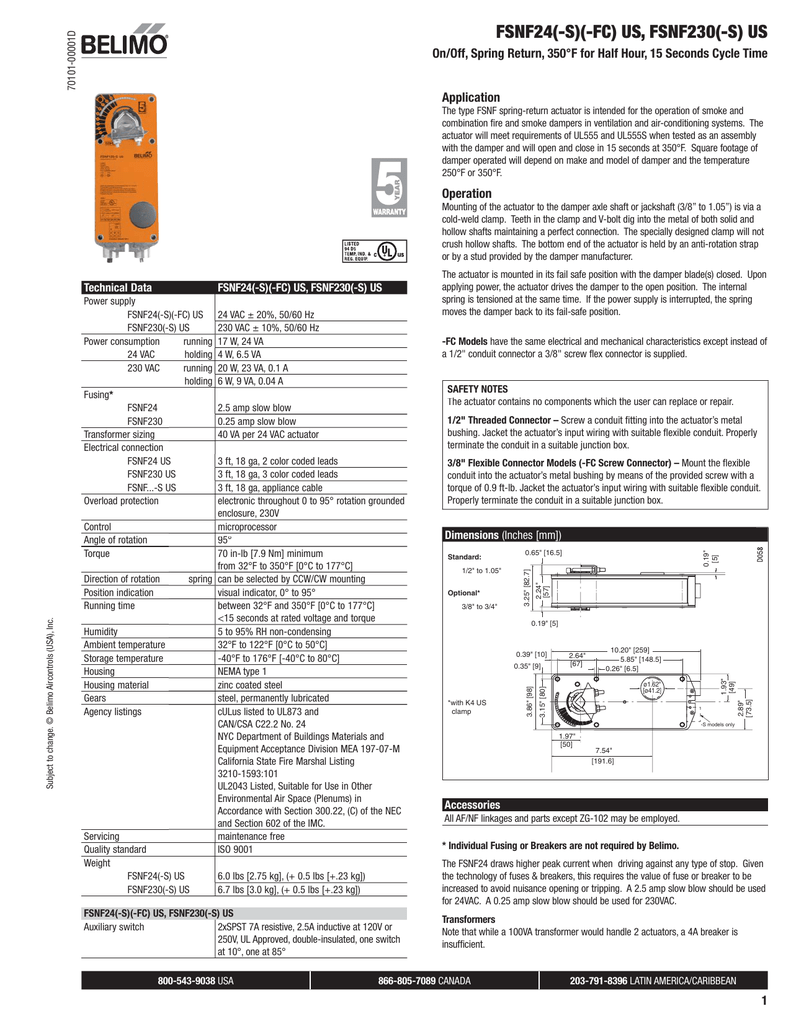 hight resolution of  350 f for half hour 15 seconds cycle time application the type fsnf spring return actuator is intended for the operation of smoke and combination fire