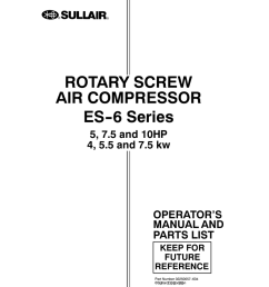 rotary screw es 6 series air rh studylib net sullair ls 10 wiring diagram sullair 185 [ 791 x 1024 Pixel ]