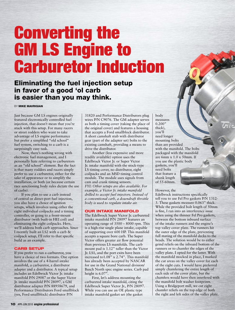 hight resolution of converting the gm ls engine to carburetor induction eliminating the fuel injection setup in favor of a good ol carb is easier than you may think