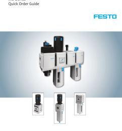 ms series quick order guide www festo us ms your objective perfect compressed air preparation our solution freely combinable function modules we make your  [ 791 x 1024 Pixel ]