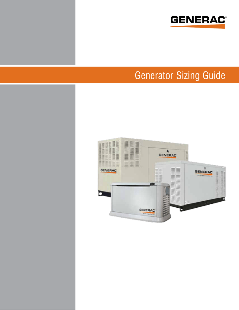 hight resolution of generator sizing guide important notice this booklet is designed to familiarize estimators and installers with proper sizing guidelines for residential and