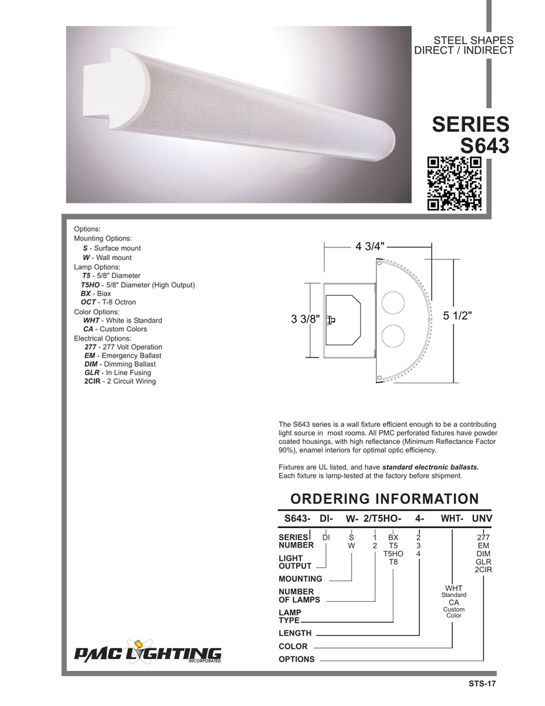 hight resolution of steel shapes direct indirect series s643 options mounting options s surface mount w wall mount lamp options t5 5 8 diameter t5ho 5 8 diameter