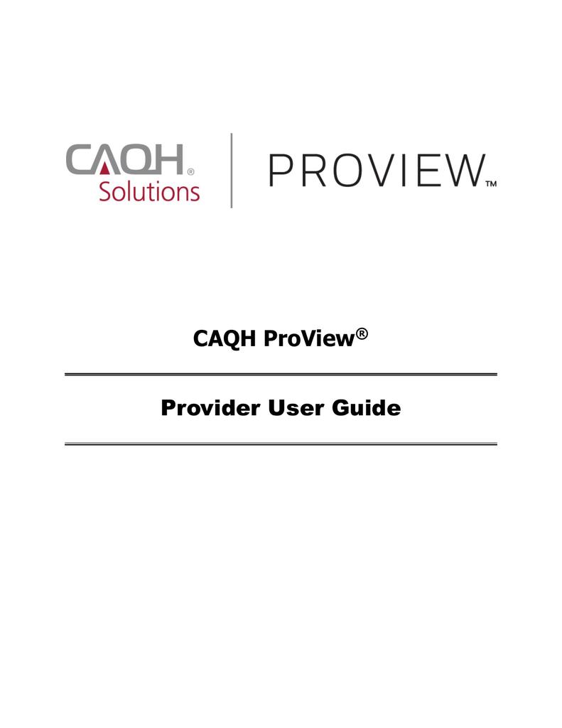 CAQH ProView Provider User Guide