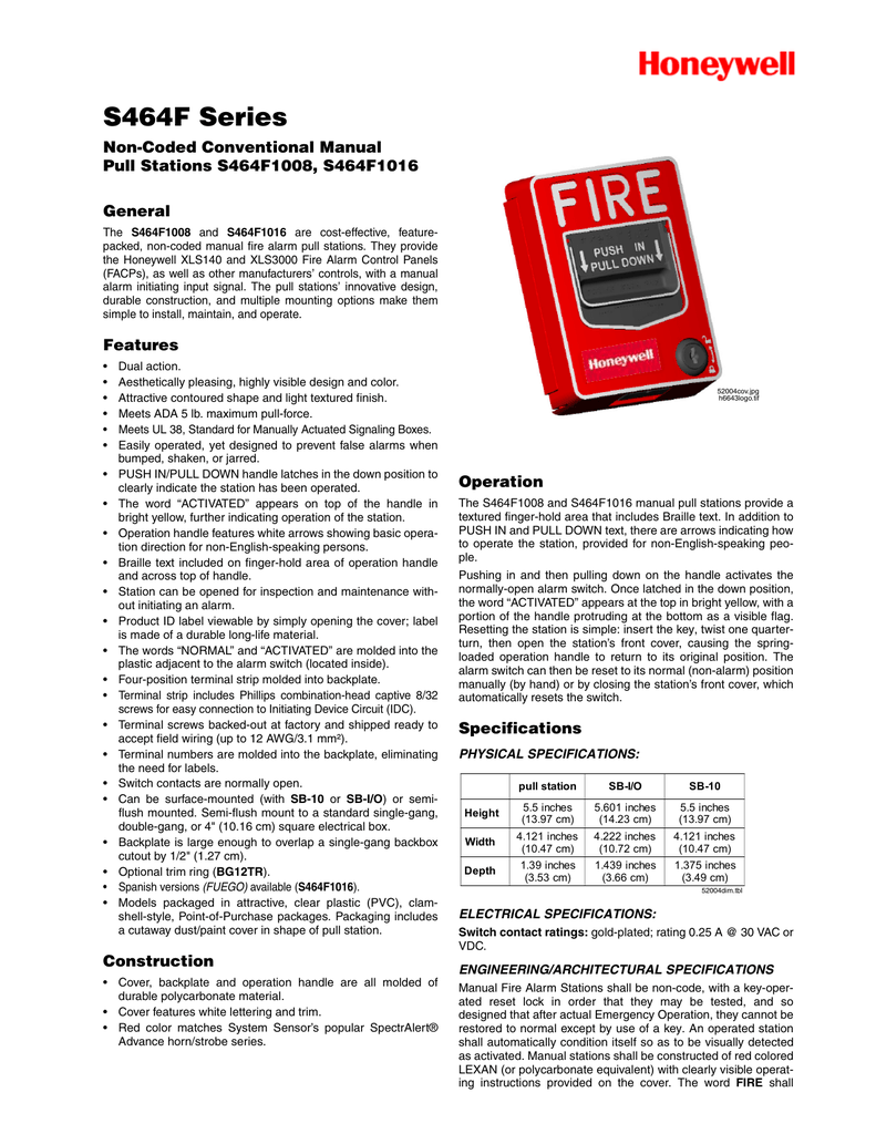 hight resolution of  s464f1016 general the s464f1008 and s464f1016 are cost effective featurepacked non coded manual fire alarm pull stations they provide the honeywell