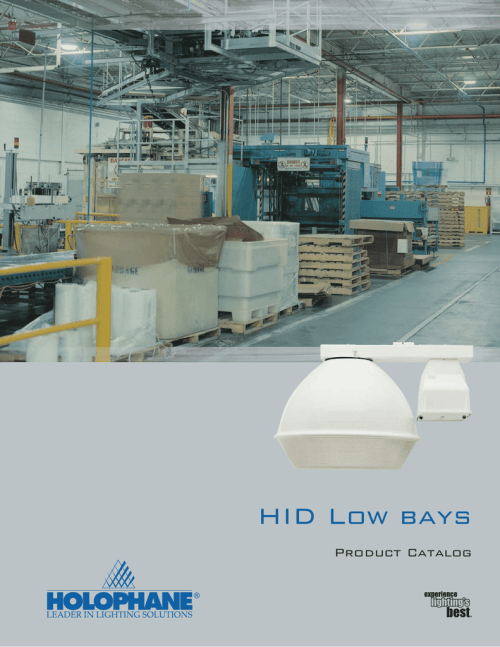 small resolution of hid low bays product catalog holophane low bays holophane low bay luminaires combine the efficiency of hid and fluorescent light sources with special lens