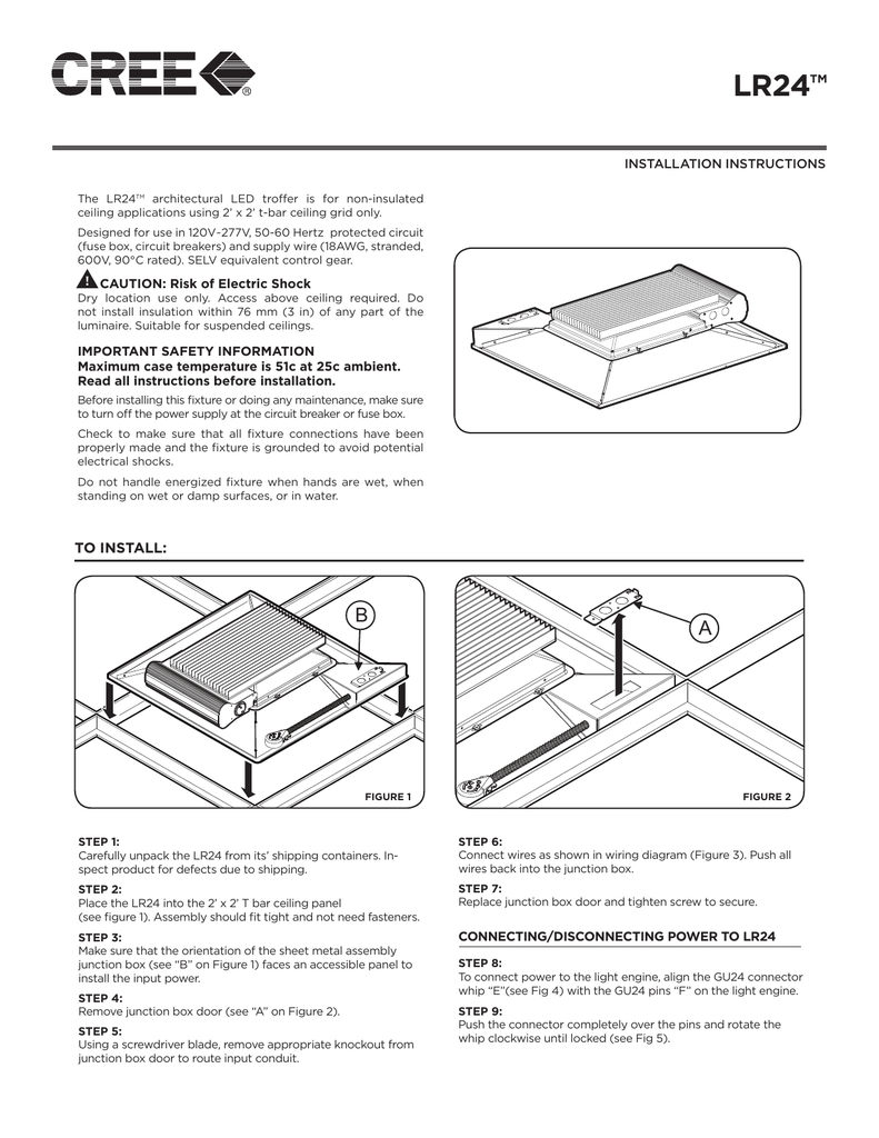 medium resolution of lr24 tm installation instructions the lr24tm architectural led troffer is for non insulated ceiling applications using 2 x 2 t bar ceiling grid only