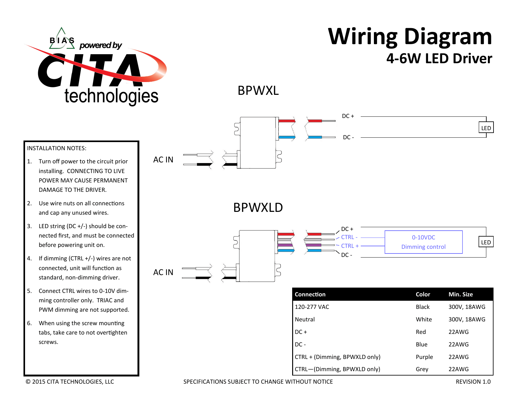 hight resolution of wiring diagram 4 6w led driver bpwxl dc led dc installation notes 1 turn off power to the circuit prior installing connecting to live power may cause