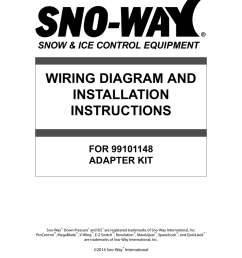 wiring diagram and installation instructions for 99101148 adapter kit sno way down pressure and eis are registered trademarks of sno way international  [ 791 x 1024 Pixel ]