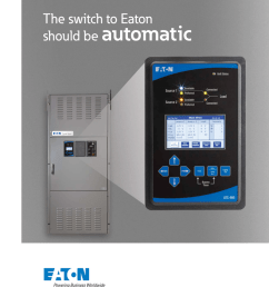 eaton automatic transfer switch the switch to eaton should be automatic built with experience in critical power applications there is no room for error  [ 791 x 1024 Pixel ]
