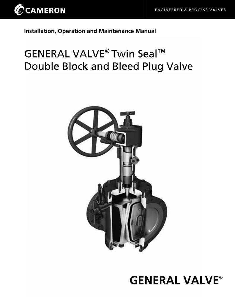 GENERAL VALVE Twin Seal Plug Valve IOM