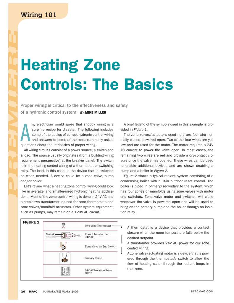 hight resolution of premiere wiring 101 heating zone controls the basics proper wiring is critical to the effectiveness and safety of a hydronic control system