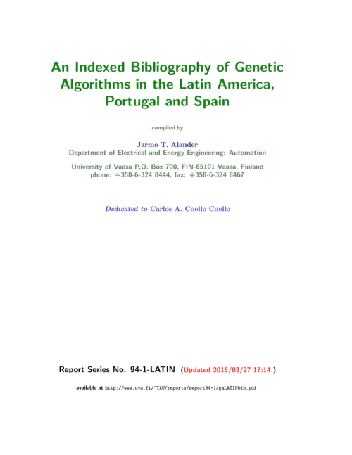 small resolution of an indexed bibliography of genetic algorithms in the latin america portugal and spain compiled by jarmo t alander department of electrical and energy
