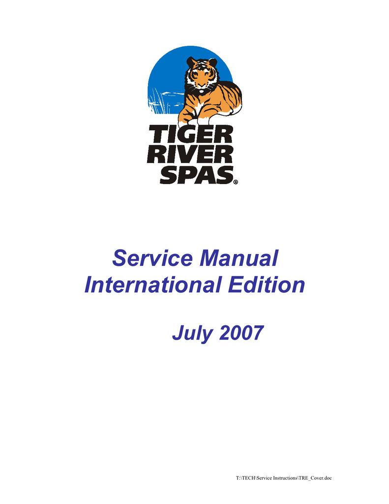 hight resolution of service manual international edition july 2007 t tech service instructions tre cover doc component explanation diagnosis t tech service