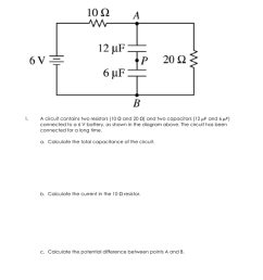 circuits review worksheet 2 1 a circuit contains two resistors 10 and 20 and two capacitors 12 and 6 connected to a 6 v battery  [ 791 x 1024 Pixel ]