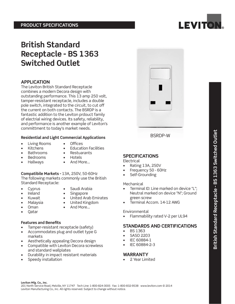 medium resolution of product specifications british standard receptacle bs 1363 switched outlet the leviton british standard receptacle combines a modern decora design with