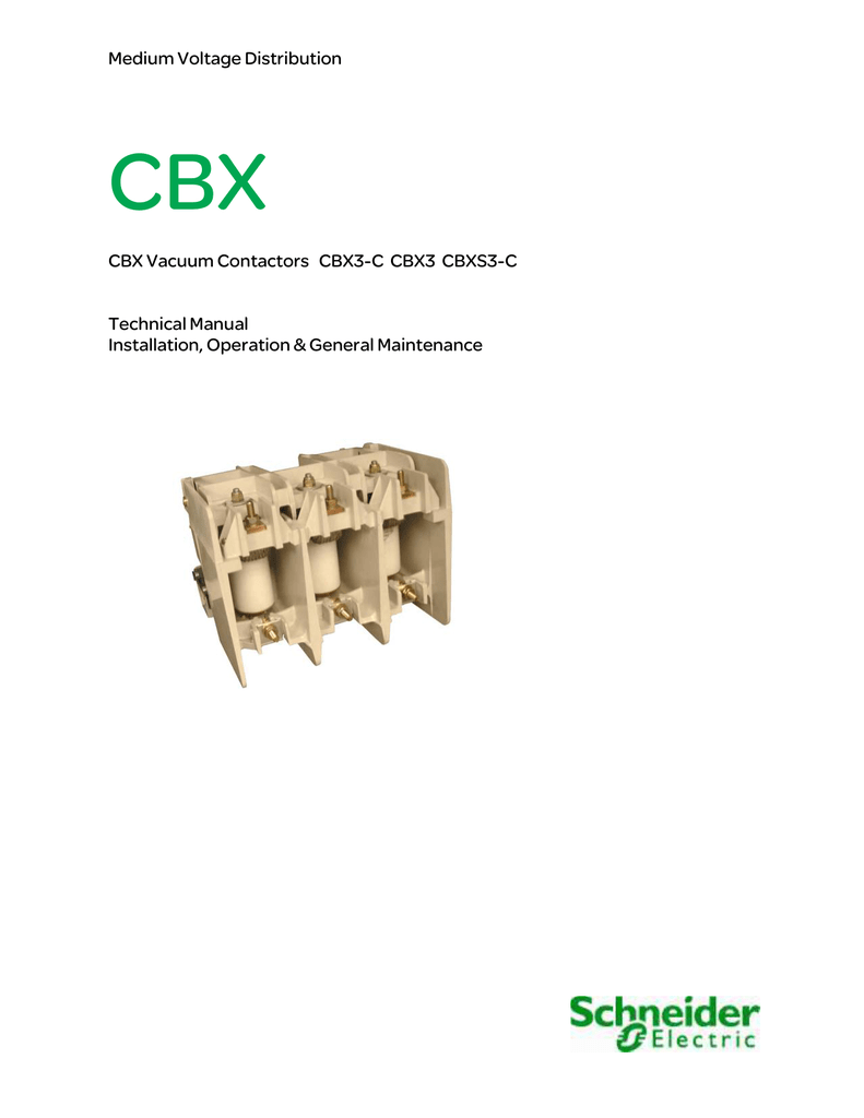 medium resolution of medium voltage distribution cbx cbx vacuum contactors cbx3 c cbx3 cbxs3 c technical manual installation operation general maintenance cbx any