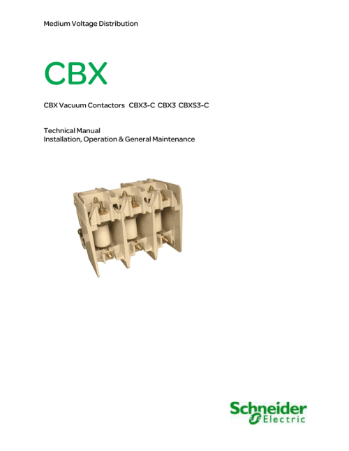 small resolution of medium voltage distribution cbx cbx vacuum contactors cbx3 c cbx3 cbxs3 c technical manual installation operation general maintenance cbx any