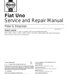 fiat uno service and repair manual peter g strasman 923 320 3y7 models covered fiat uno 45 55 60 70 1 1 and 1 4 including turbo ie and  [ 797 x 1024 Pixel ]