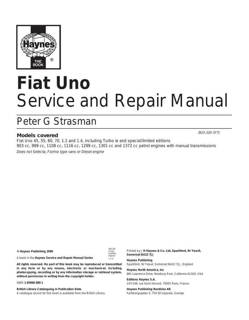 hight resolution of fiat uno service and repair manual peter g strasman 923 320 3y7 models covered fiat uno 45 55 60 70 1 1 and 1 4 including turbo ie and