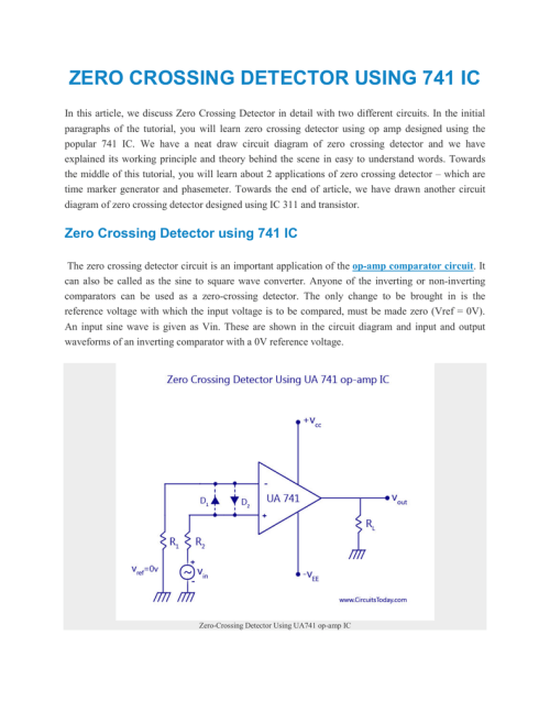 small resolution of zero crossing detector using 741 ic in this article we discuss zero crossing detector in detail with two different circuits in the initial paragraphs of