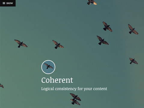 Coherent is a simple, structured theme with full screen featured images and a sliding panel sidebar.