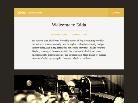 With room for your big, beautiful photos and displaying elegant, classical type, Edda is built for dedicated writers and bloggers like you to showcase your work.