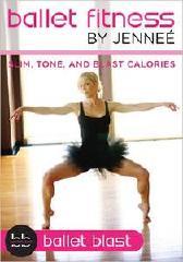 Ballet Fitness: Ballet Blast; Calorías de Slim, Tone y Blast (Ejercicios)