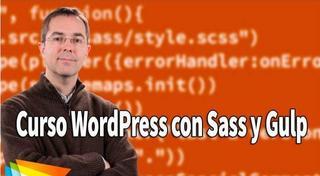 Video2Brain:Curso WordPress con Sass y Gulp (2017)