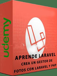 Udemy: Aprende Laravel – Crea un Gestor de Fotos con Laravel y PHP