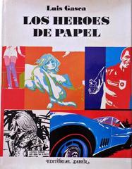 Los héroes de papel – Luis Gasca [CBR]