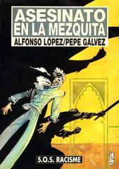 Asesinato en la Mezquita – Alfonso López y Pepe Gálvez (SOS Racisme) [CBR]