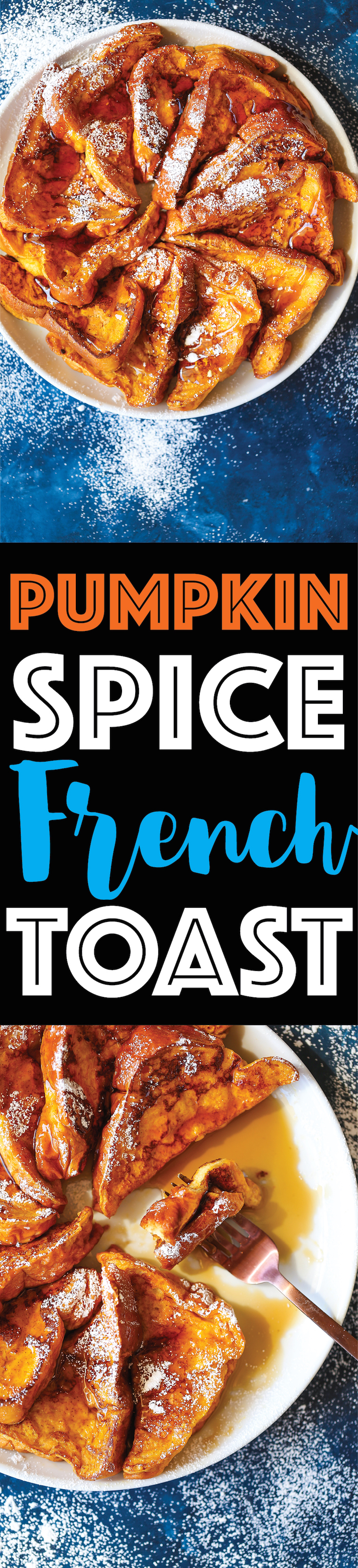 Pumpkin Spice French Toast - The most amazing Fall morning breakfast! Perfectly sweet and spiced using thick slices of bread that just melt in your mouth!
