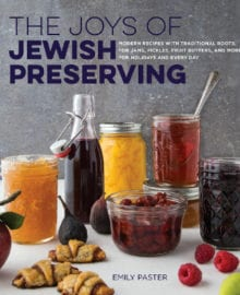 The Joys of Jewish Preserving Cookbook