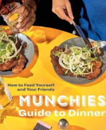 MUNCHIES Guide to Dinner Cookbook