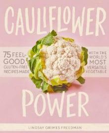 Cauliflower Power Cookbook