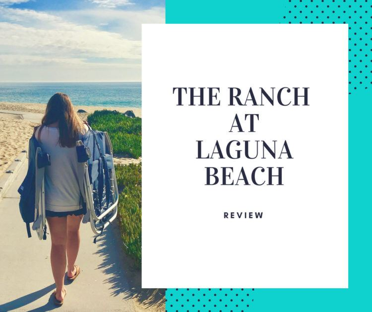 Hotel Review The Ranch At Laguna Beach Luxury Travel Mom