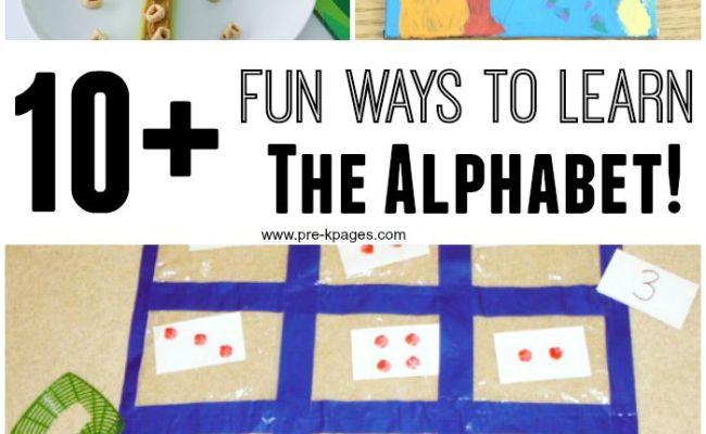 10 Fun Ways To Learn The Alphabet