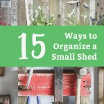 15 Shed Organization Ideas You Need To Try Life Storage Blog