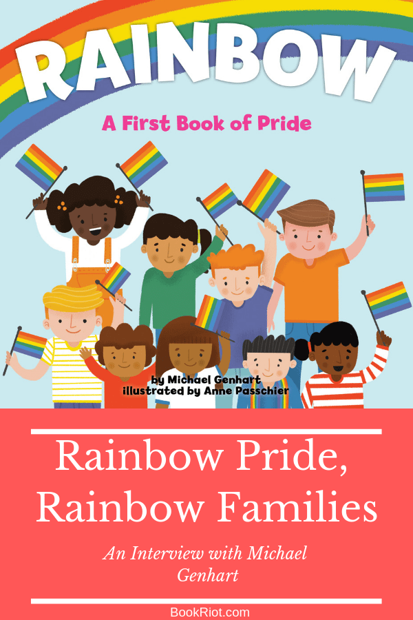 Rainbow Pride, Rainbow Families: An interview with Michael Genhart