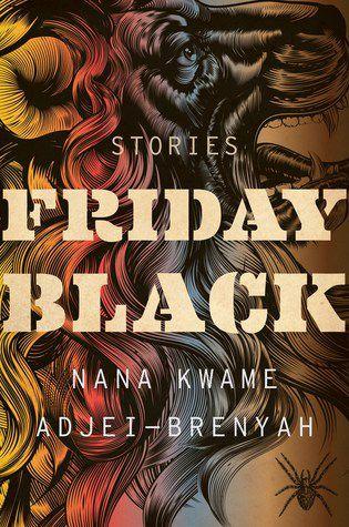 cover image of Friday Black by Nana Kwame Adjei-Brenyah