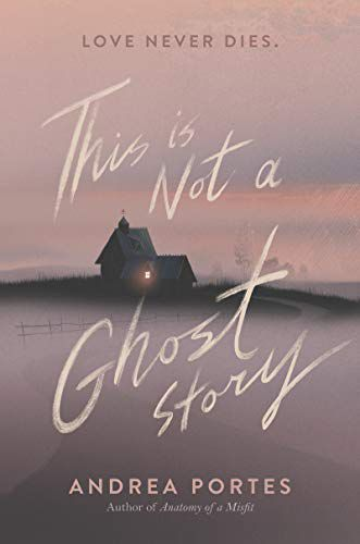 This Is Not a Ghost Story Book Cover