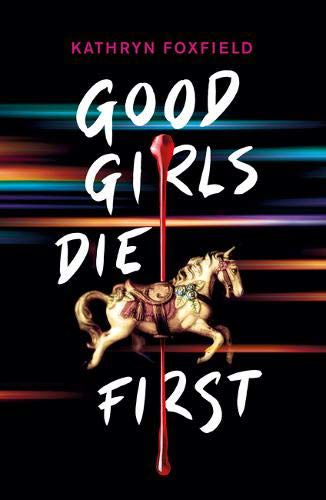 Good Girls Die First Book Cover