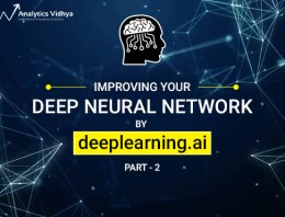 Improving Neural Networks – Hyperparameter Tuning, Regularization, and More (deeplearning.ai Course #2)