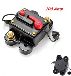 100 amp high current circuit breaker works with 12v 24v 48vdc stops power surges from damaging your amps mount on panel or firewall [ 1024 x 1024 Pixel ]