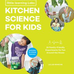 Kitchen Science Red Cherry Cabinets For Kids Little Learning Labs Liz Lee Heinecke 9781631595622 Jpg