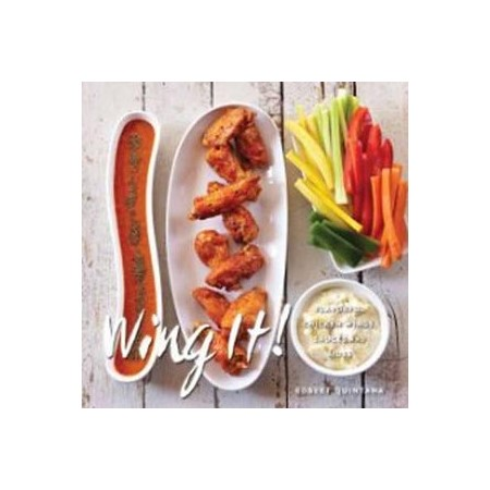 Wing It! Flavorful Chicken Wings Sauces And Sides Buy